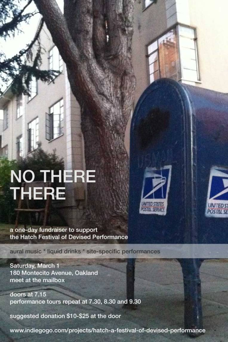 NO THERE THERE: A Site-Specific One-Day Performance - March 1, 2014